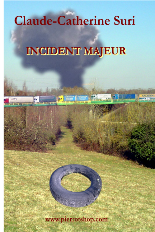 INCIDENT MAJEUR