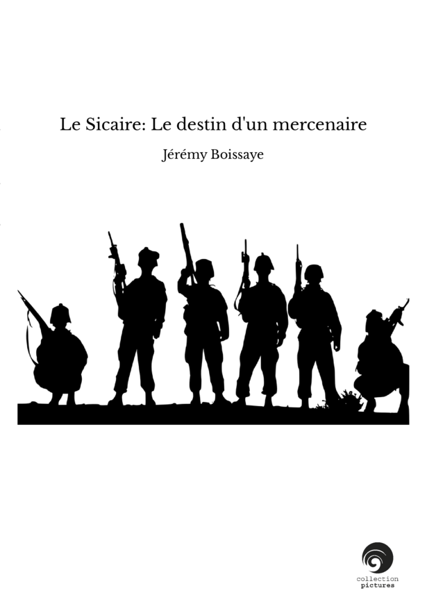 Le Sicaire: Le destin d'un mercenaire