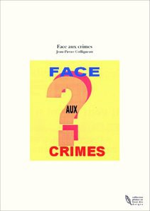 Face aux crimes