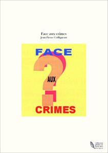 Face aux crimes