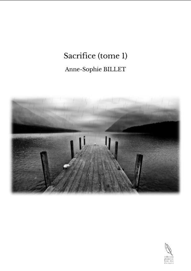 Sacrifice (tome 1)