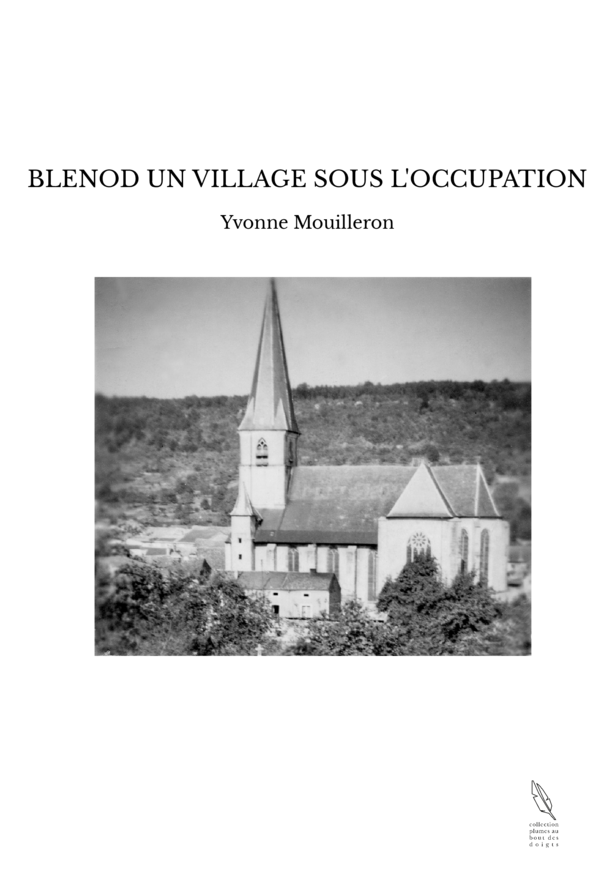 BLENOD UN VILLAGE SOUS L'OCCUPATION