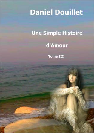 Une simple histoire d'amour tome 3