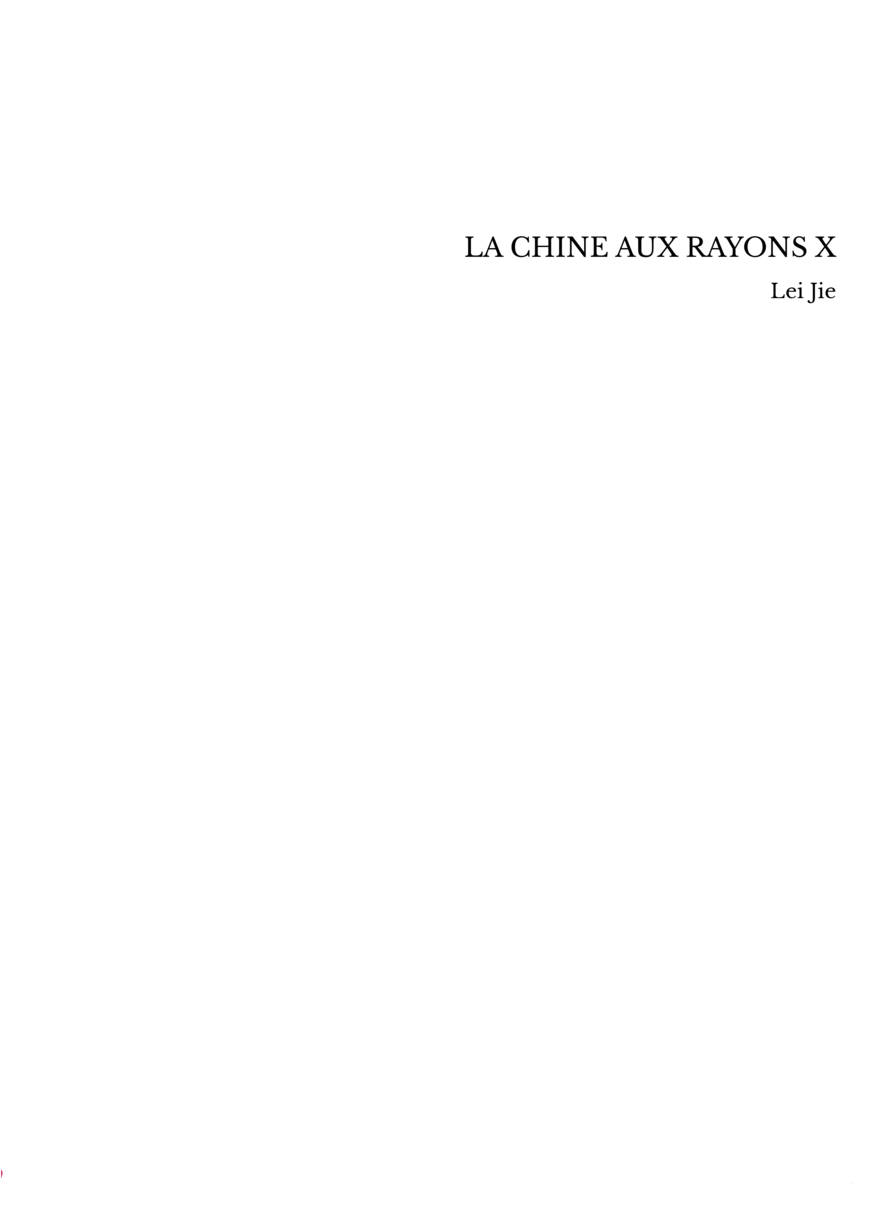 LA CHINE AUX RAYONS X