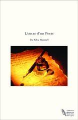 L'encre d'un Poete