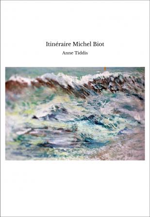 Itinéraire Michel Biot