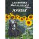 Les Mondes Parallèles Tome 3 : Avatar