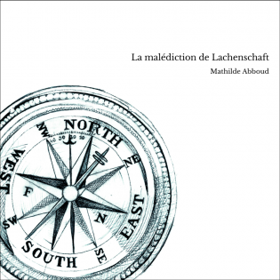 La malédiction de Lachenschaft