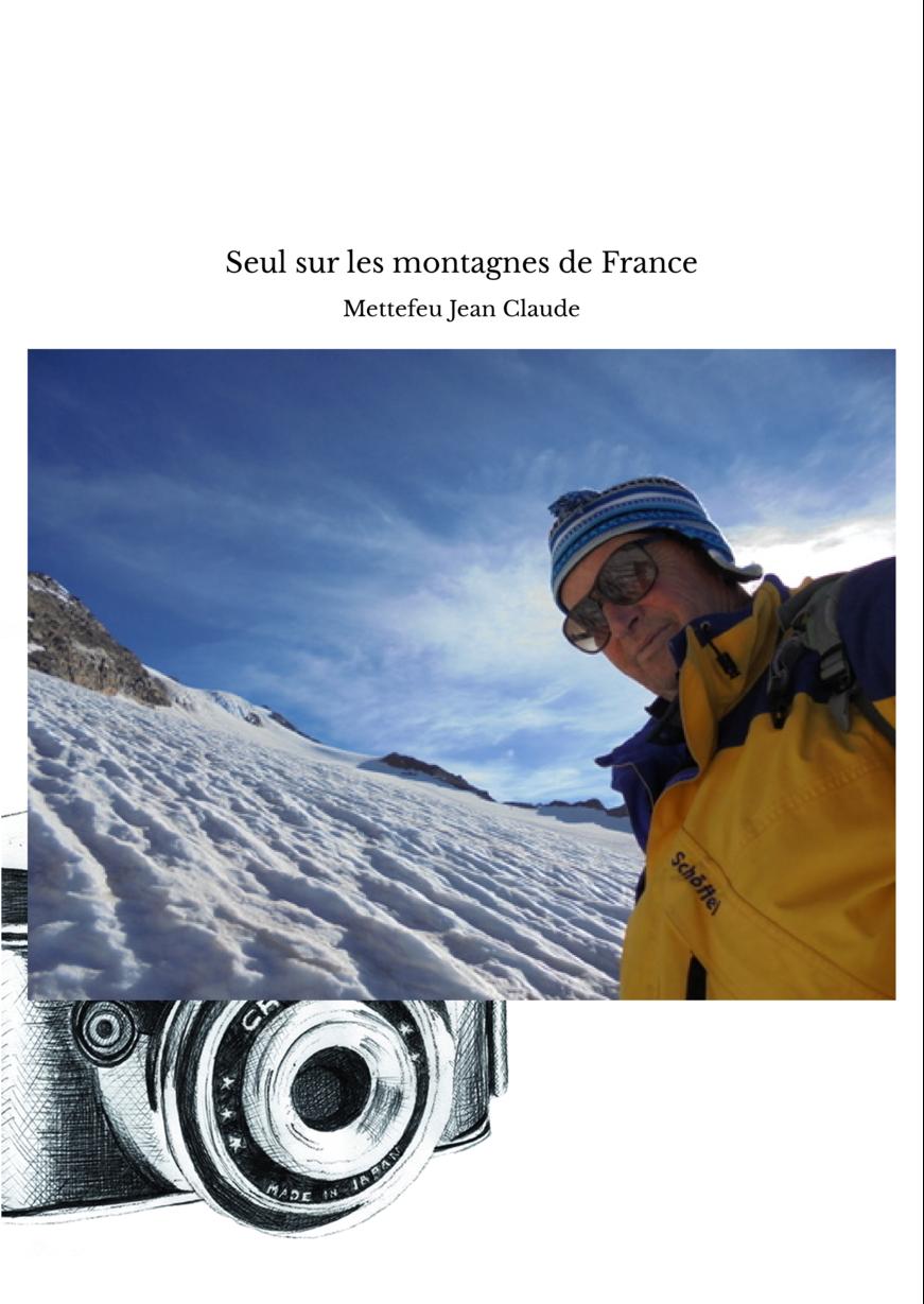 Seul sur les montagnes de France