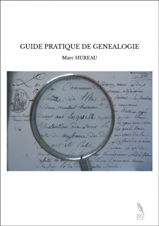 GUIDE PRATIQUE DE GENEALOGIE