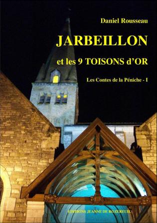 JARBEILLON et les 9 TOISONS d'OR