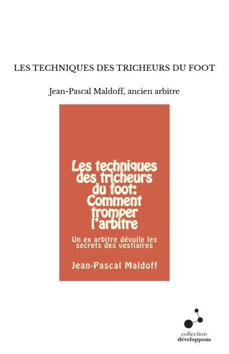 LES TECHNIQUES DES TRICHEURS DU FOOT