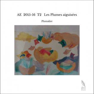 AE 2015-16 T2 Les Plumes aiguisées