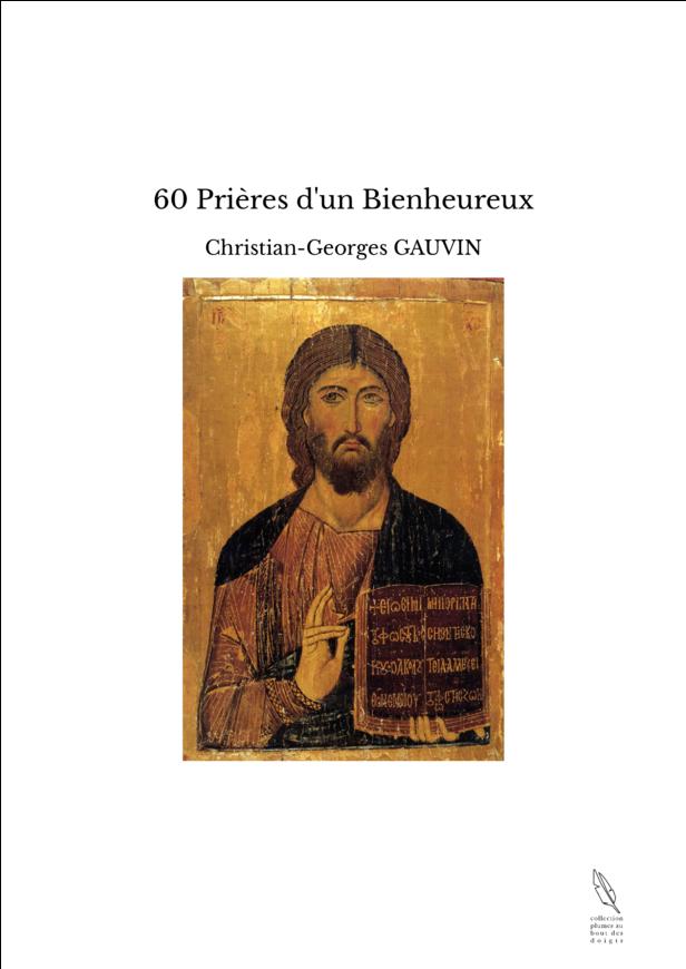 60 Prières d'un Bienheureux