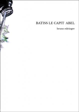 BATISS LE CAPIT ABEL
