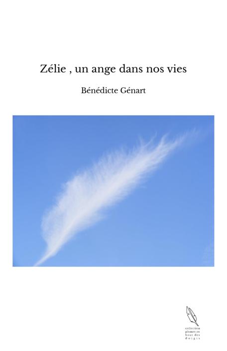 Zélie , un ange dans nos vies