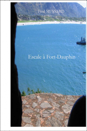 Escale à Fort-Dauphin