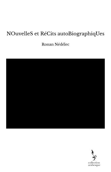 NOuvelleS et RéCits autoBiographiqUes