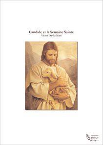 Candide et la Semaine Sainte