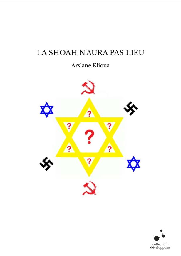 LA SHOAH N'AURA PAS LIEU