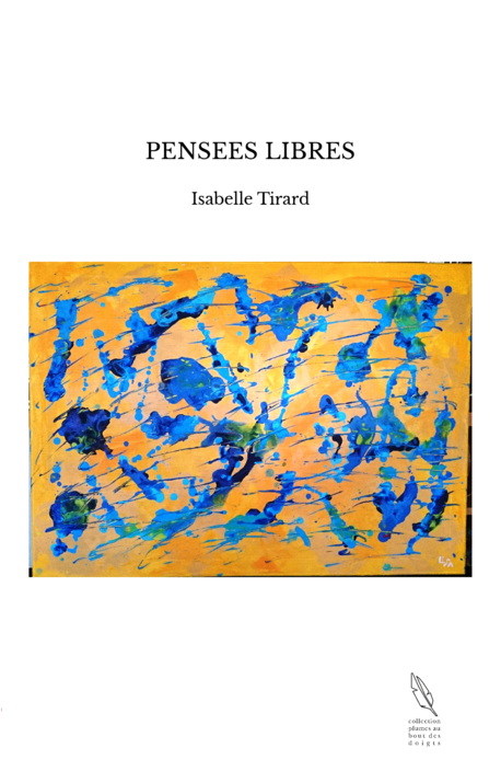PENSEES LIBRES