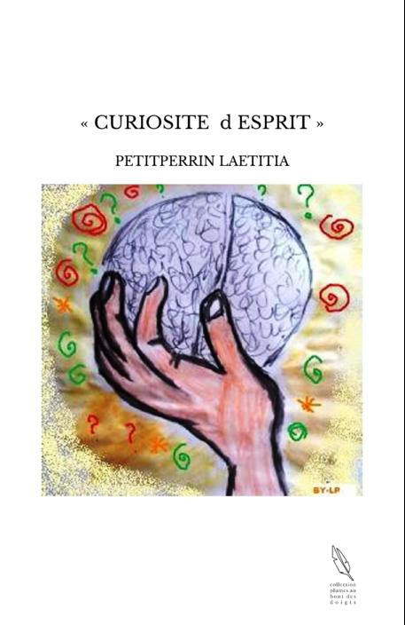 « CURIOSITE d ESPRIT »