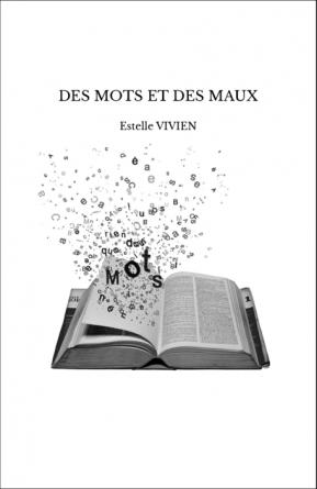 DES MOTS ET DES MAUX