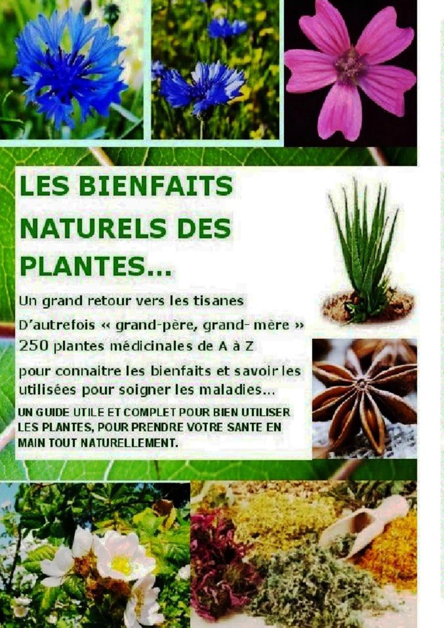 Les bienfaits naturels des plantes thebookedition for Tous les plantes