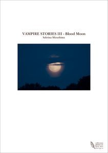VAMPIRE STORIES III - Blood Moon