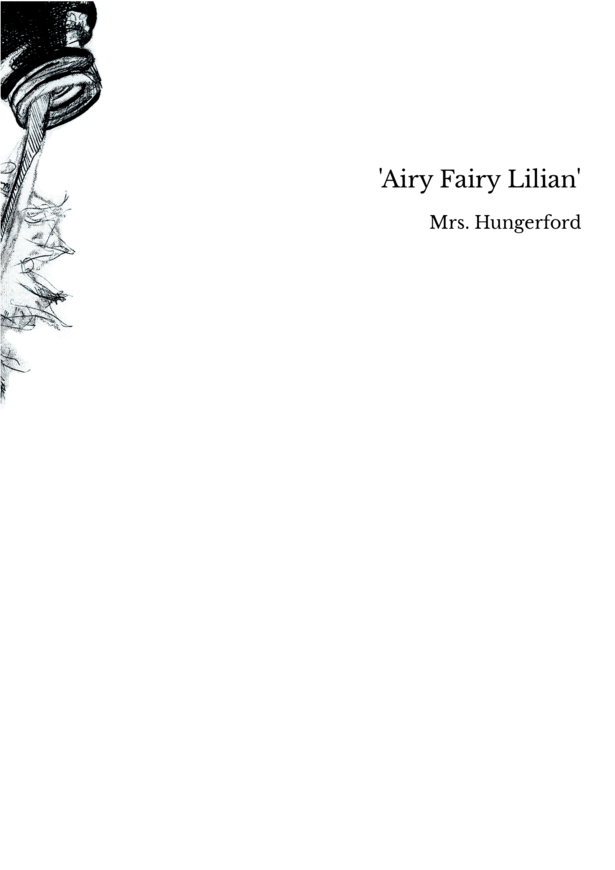 'Airy Fairy Lilian'