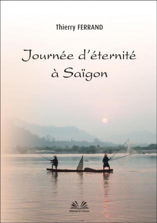 Journée d'éternité à Saïgon