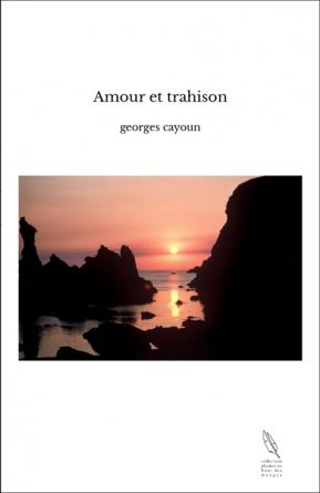 Amour et trahison
