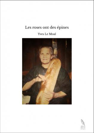 Les roses ont des épines