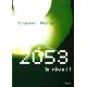 2053, le réveil