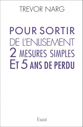 POUR SORTIR DE L'ENLISEMENT 2 MESURES