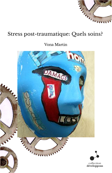 Stress post-traumatique: Quels soins?
