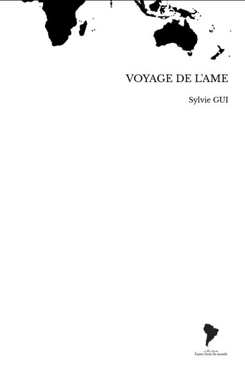 VOYAGE DE L'AME