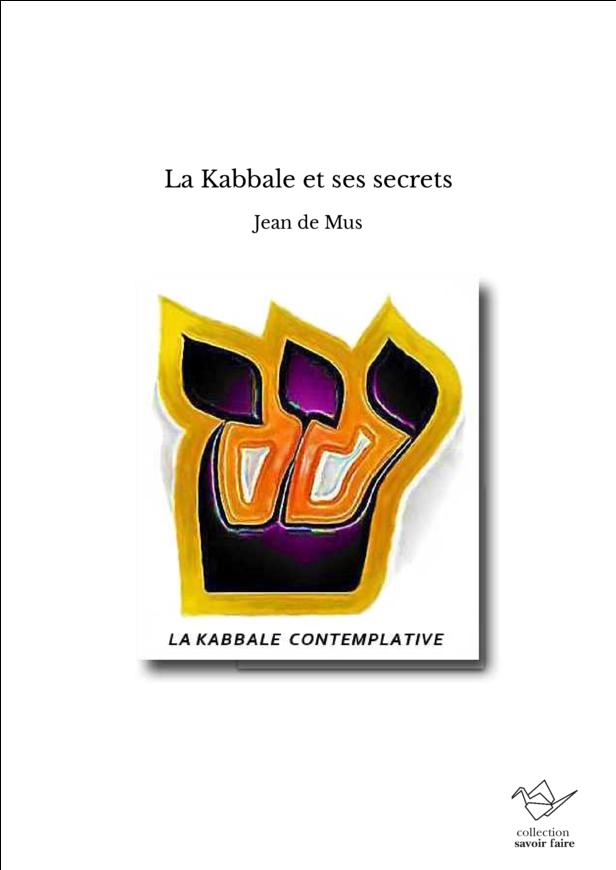 La Kabbale et ses secrets