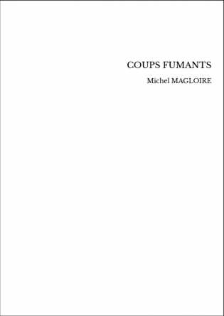 COUPS FUMANTS