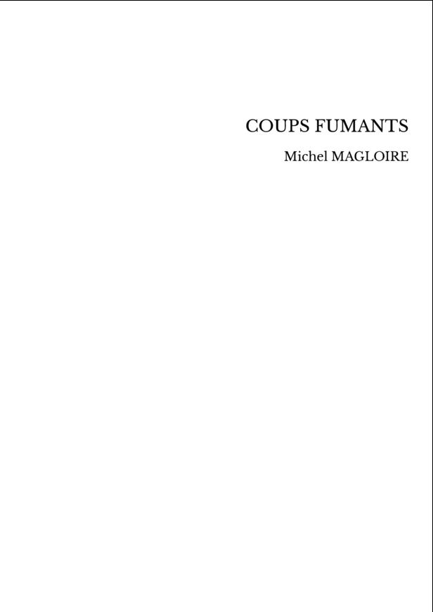 COUPS FUMANTS