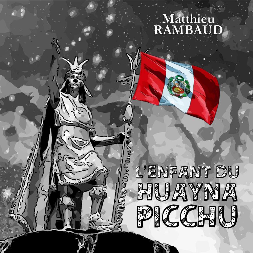 L'Enfant du Huayna Picchu