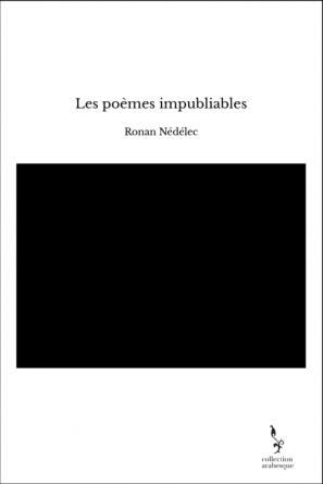 Les poèmes impubliables