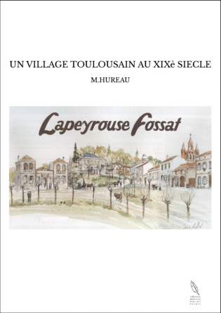UN VILLAGE TOULOUSAIN AU XIXè SIECLE