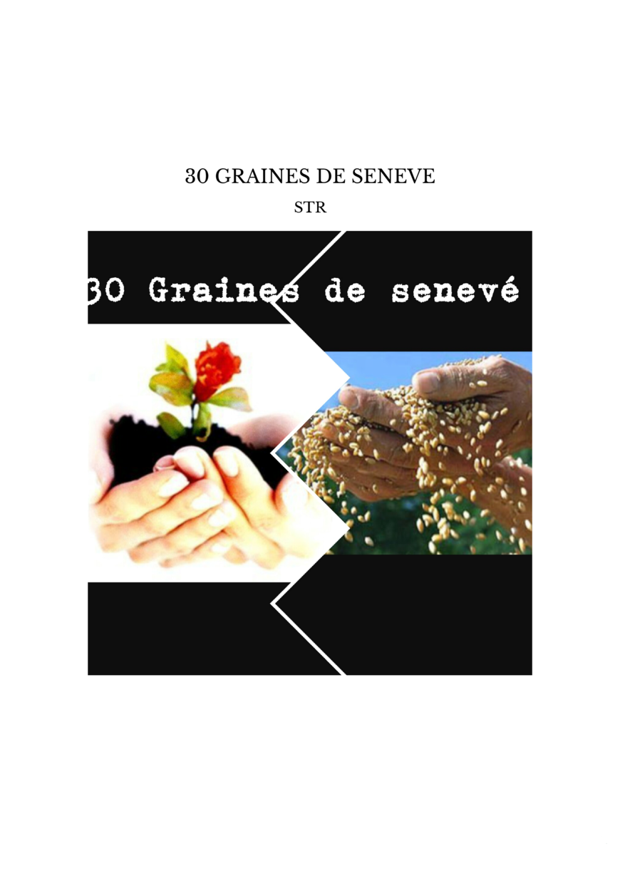30 GRAINES DE SENEVE