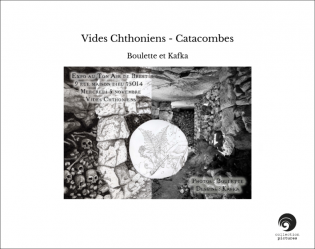 Vides Chthoniens - Catacombes