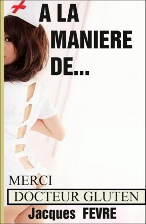 A LA MANIERE DE ...
