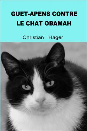 Guet-apens contre le chat Obamah