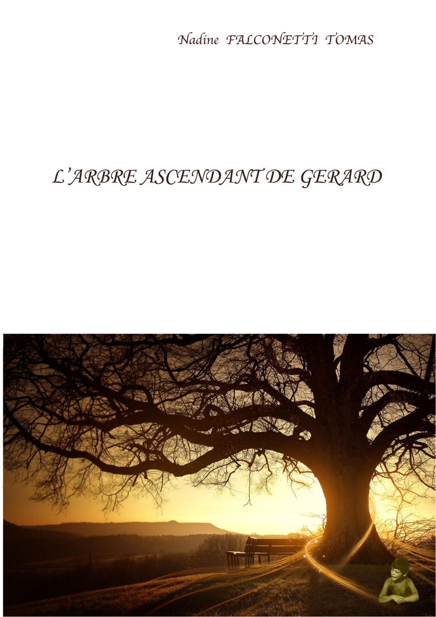 L'Arbre ascendant de Gérard