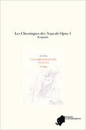 Les Chroniques des Naacals Opus 1