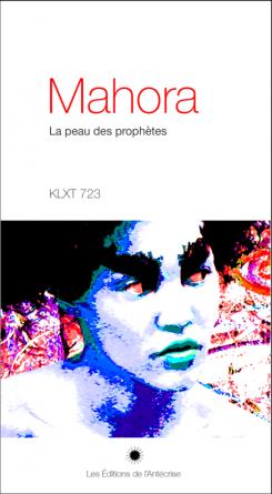 Mahora. La peau des prophètes